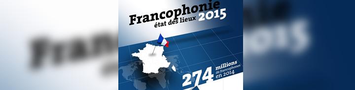 Où en est la Francophonie ?
