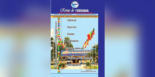 Numéro 6 de la Revue de l'ERSUMA – Droit des Affaires – Pratique Professionnelle