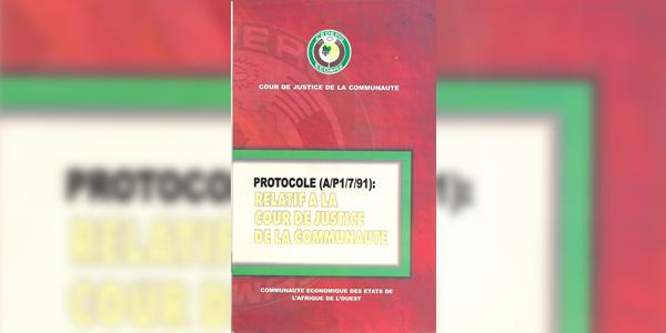 Protocole (A/P1/7/91) : Relatif à la Cour de Justice de la Communauté