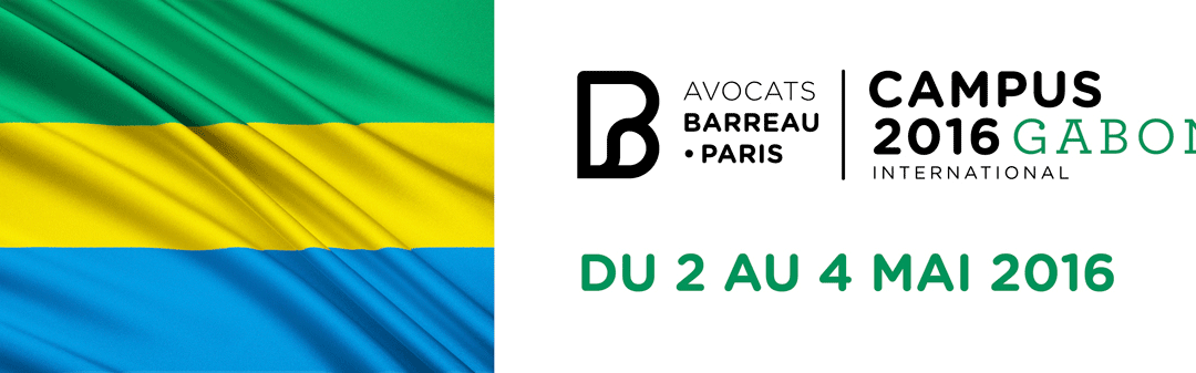CAMPUS Gabon 2016 – Allocution de Monsieur le Bâtonnier Jackson Francis NGNIE KAMGA, Vice-Président de la Conférence des Barreaux de l'espace OHADA