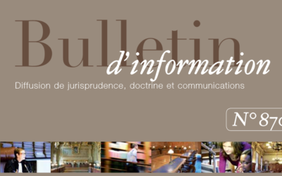 Bulletin d'information de la Cour de Cassation. Communications, Jurisprudence, Doctrine.